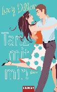 Cover-Bild zu Tanz mit mir! (eBook) von Dillon, Lucy