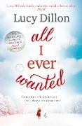 Cover-Bild zu All I Ever Wanted (eBook) von Dillon, Lucy