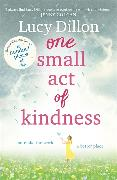 Cover-Bild zu One Small Act of Kindness von Dillon, Lucy
