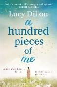Cover-Bild zu A Hundred Pieces of Me von Dillon, Lucy