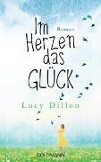 Cover-Bild zu Im Herzen das Glück von Dillon, Lucy