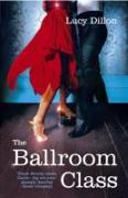 Cover-Bild zu The Ballroom Class (eBook) von Dillon, Lucy