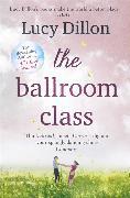 Cover-Bild zu The Ballroom Class von Dillon, Lucy
