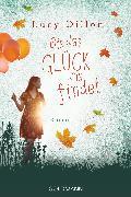 Cover-Bild zu Bis das Glück uns findet (eBook) von Dillon, Lucy