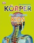 Cover-Bild zu Der menschliche Körper für clevere Kids
