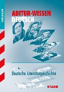 Cover-Bild zu Abitur-Wissen - Deutsch Deutsche Literaturgeschichte