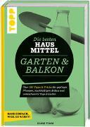 Cover-Bild zu Die besten Hausmittel für Garten & Balkon von Krause, Antje