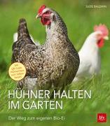 Cover-Bild zu Hühner halten im Garten von Baldwin, Suzie
