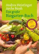 Cover-Bild zu Das große Biogarten-Buch von Heistinger, Andrea