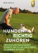 Cover-Bild zu Hunden richtig zuhören von Tomasini, Mirko