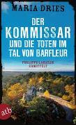 Cover-Bild zu Der Kommissar und die Toten im Tal von Barfleur von Dries, Maria