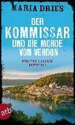 Cover-Bild zu Der Kommissar und die Morde von Verdon von Dries, Maria