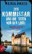Cover-Bild zu Der Kommissar und die Toten von der Loire (eBook) von Dries, Maria