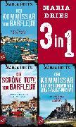 Cover-Bild zu Der Kommissar von Barfleur & Die schöne Tote von Barfleur & Der Kommissar und der Orden von Mont-Saint-Michel (eBook) von Dries, Maria