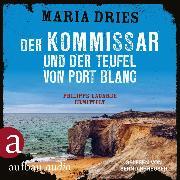 Cover-Bild zu Der Kommissar und der Teufel von Port Blanc (Audio Download) von Dries, Maria