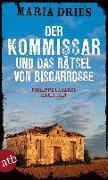 Cover-Bild zu Der Kommissar und das Rätsel von Biscarrosse von Dries, Maria