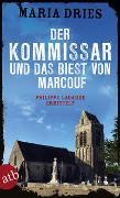 Cover-Bild zu Der Kommissar und das Biest von Marcouf von Dries, Maria