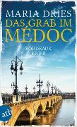 Cover-Bild zu Das Grab im Médoc von Dries, Maria