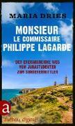 Cover-Bild zu Monsieur le Commissaire Philippe Lagarde (eBook) von Dries, Maria