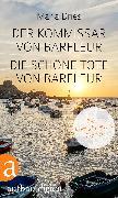 Cover-Bild zu Der Kommissar von Barfleur & Die schöne Tote von Barfleur (eBook) von Dries, Maria