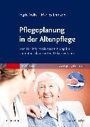Cover-Bild zu Pflegeplanung in der Altenpflege von Völkel, Ingrid