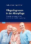Cover-Bild zu Pflegediagnosen in der Altenpflege von Ehmann, Marlies