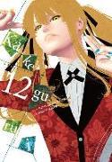 Cover-Bild zu Homura Kawamoto: Kakegurui - Compulsive Gambler -. Vol. 12