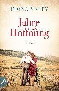 Cover-Bild zu Jahre der Hoffnung (eBook) von Valpy, Fiona