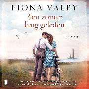 Cover-Bild zu Een zomer lang geleden (Audio Download) von Valpy, Fiona