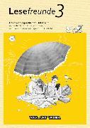 Cover-Bild zu Lesefreunde 3. Schuljahr. Neubearbeitung 2015. Handreichungen mit CD-ROM. östliche BL,BE von Gutzmann, Marion