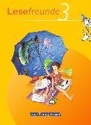 Cover-Bild zu Lesefreunde 3. Schuljahr. Ausgabe 2010. Lesebuch. östliche BL,BE von Gutzmann, Marion