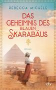 Cover-Bild zu Das Geheimnis des blauen Skarabäus von Michéle, Rebecca