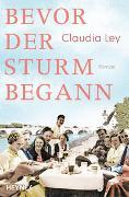Cover-Bild zu Bevor der Sturm begann von Ley, Claudia
