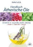 Cover-Bild zu Handbuch Ätherische Öle von Zeh, Katharina