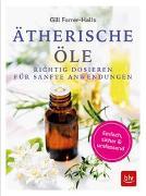 Cover-Bild zu Ätherische Öle von Farrer-Halls, Gill