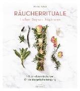 Cover-Bild zu Räucherrituale - Heilen, Segnen, Inspirieren von Fogg, Kiera
