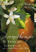 Cover-Bild zu Aromatherapie für Einsteiger von Nübling, Kurt Ludwig