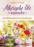 Cover-Bild zu Ätherische Öle anwenden von Schirner, Markus