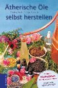 Cover-Bild zu Ätherische Öle selbst herstellen von Malle, Bettina