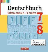 Cover-Bild zu Deutschbuch 7./8. Schuljahr. Neubearbeitung. Differenzieren und Fördern. Fördermaterial mit CD-ROM, Kopiervorlagen von Biskupek, Laura