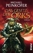 Cover-Bild zu Das Gesetz der Orks von Peinkofer, Michael