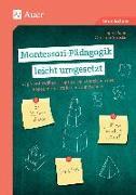 Cover-Bild zu Montessori-Pädagogik leicht umgesetzt von Sauer, Ingrid