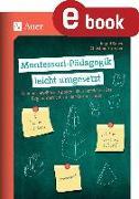 Cover-Bild zu Montessori-Pädagogik leicht umgesetzt (eBook) von Sauer, Ingrid