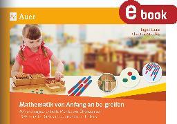 Cover-Bild zu Mathematik von Anfang an be-greifen (eBook) von Sauer, Ingrid