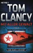 Cover-Bild zu Mit aller Gewalt von Clancy, Tom