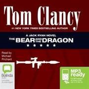 Cover-Bild zu The Bear and the Dragon von Clancy, Tom