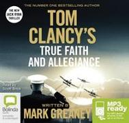 Cover-Bild zu Tom Clancy True Faith and Allegiance von Greaney, Mark