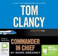Cover-Bild zu Tom Clancy Commander in Chief von Greaney, Mark