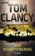 Cover-Bild zu Der Schattenkrieg (eBook) von Clancy, Tom