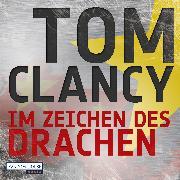 Cover-Bild zu Im Zeichen des Drachen (Audio Download) von Clancy, Tom